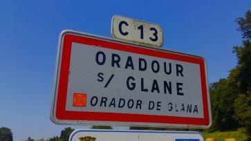 Sur la route petit détour avec l'histoire malheureuse d'Oradour sur Glane.